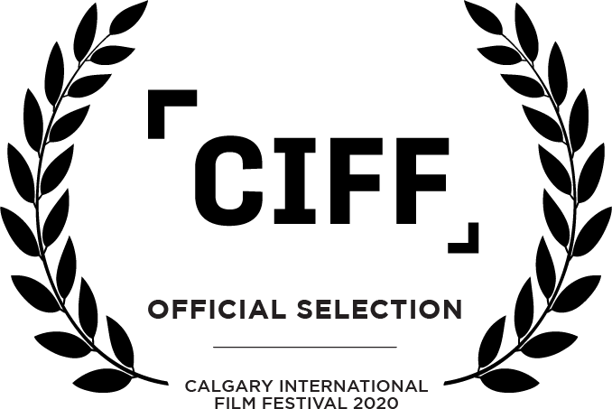 CIFF Official Selection Calgary International Film Festival 2020